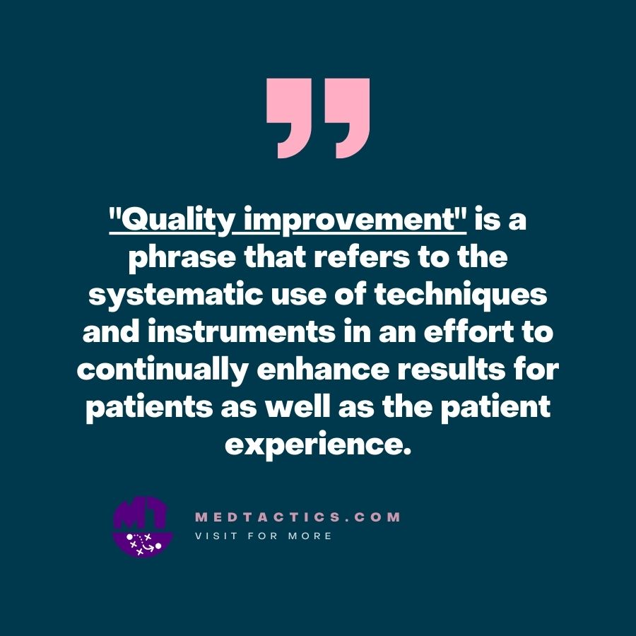 What are examples of quality improvement in healthcare?